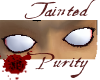 Tainted Purity ~m~