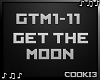 ♪C♪ Get The Moon