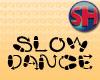 [SH] Slow Dance Duet
