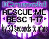 [T] RESCUE ME 30STM