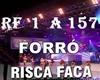 * FORRO RISCA FACA *
