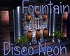 [M] Disco Neon Fountain