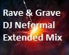 Rave & Grave