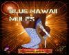 DM:BLUE HAWAII MULES