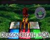 Dragon BREATH MOA