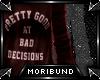 ♆ - Bad Decisions - R