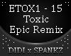Toxic Epic - 2Wei