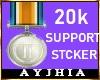 a• 20k Support Stkr