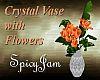 Crystal Vase/Org Flowers