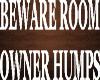 Beware Room sign