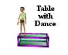 Table With Dance