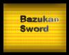 [Bee] Bakuzan Sword