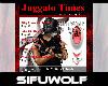 SW|Juggalo Times w/ Sifu