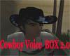 Cowboy Voice Box 2.0