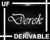 UF Derivable Derek Sign