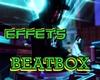 Effet BeatBox