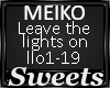 MEIKO-Leave the lightsOn