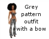 Grey pattern outfit