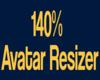 140% Avatar Scaler