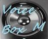 Voice Box Homme