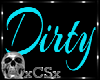 CS P-Dance Dirty Sign