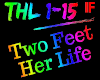Two Feet - Her Life