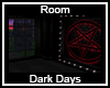 Dark Days Room