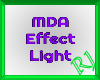 MDA Effect Light