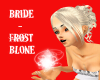 +AC+ Frost BRIDE