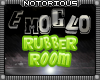EmoGlo Rubber Room