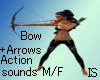 (IS)Action Bow+Arrow M/F