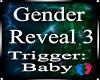 Gender Reveal Trigger 3