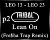 Lean On (Fre$ha RmX) P2