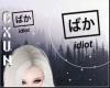 Idiot HeadSign