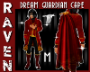 (M) DREAM GUARDIAN CAPE!