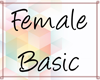 Basic Female