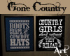Gone Country Sayings Art