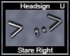 Stare Right Sign > ,.>