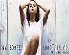 Selena Gomez GoodForYou