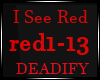 I See Red