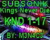 Subsonic - Kings Nvr Die