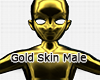 :G: Gold Skin Male