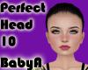 ! BA Perfect Head 10
