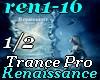 Renaissance-TRANCE 1/2