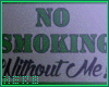 ℋ| No Smoking