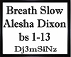 Breath Slow-Alesha Dixon