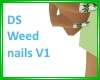 DS Weed Nails V1