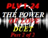 THE POWER OF LOVE - DUET