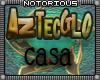 AztecGlo Casa