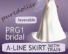 PRG1 Bridal Skirt A-line